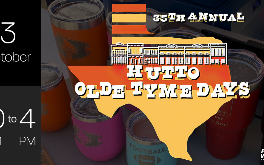 Join us at the 35th Annual Hutto Olde Tyme Days Festival